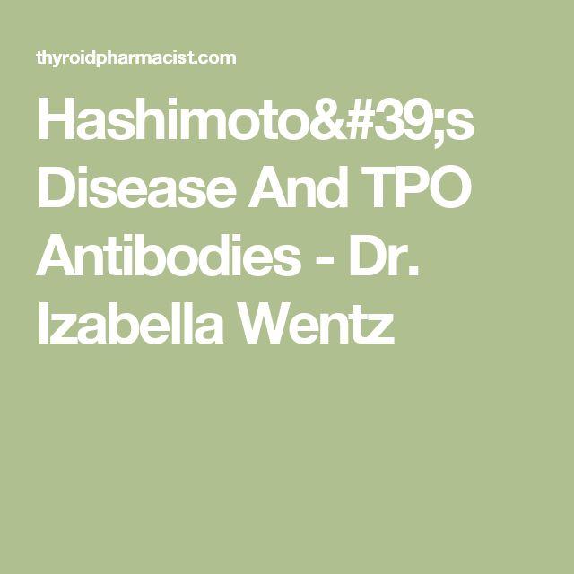 Hashimoto's Disease And TPO Antibodies - Dr. Izabella Wentz