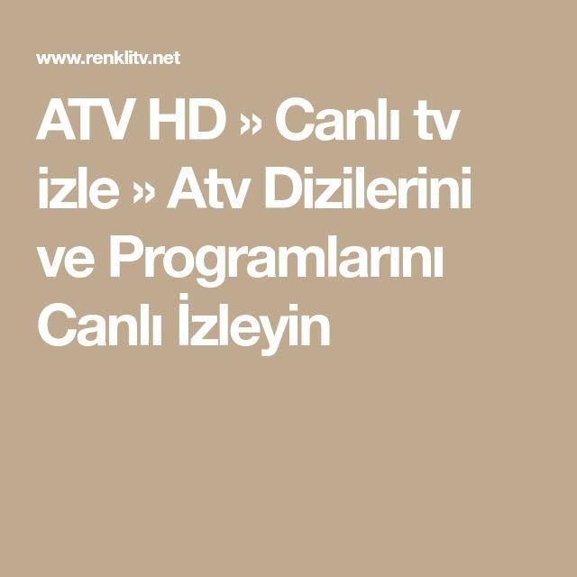 ATV HD » Canlı tv izle » Atv Dizilerini ve Programlarını Canlı İzleyin