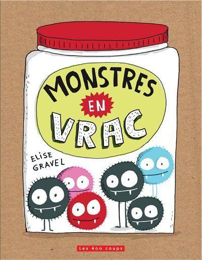 Monstres en vrac de Élise Gravel