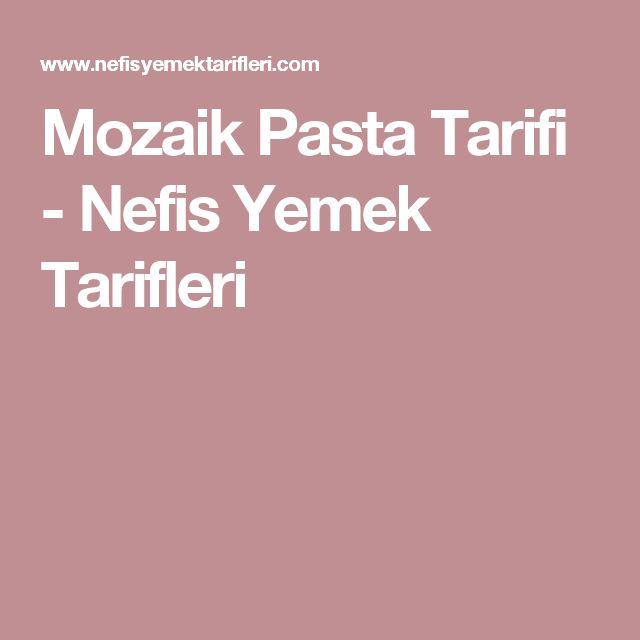 Mozaik Pasta Tarifi - Nefis Yemek Tarifleri