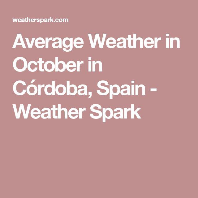 Average Weather in October in Córdoba, Spain - Weather Spark