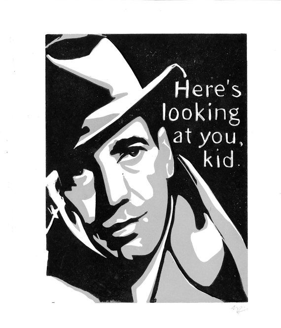 humphrey bogart casablanca | LINOCUT PRINT - Humphrey Bogart Casablanca Quote Here's Looking at you ...