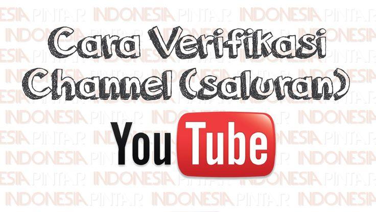 Cara verifikasi akun channel saluran Youtube dengan mudah #video #youtube #indonesia #indonesiapintar #teknologi #tips #gratis #channel #verifikasi #verifikasiyoutube