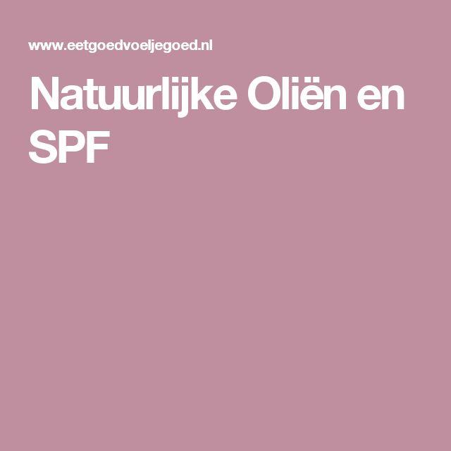 Natuurlijke Oliën en SPF