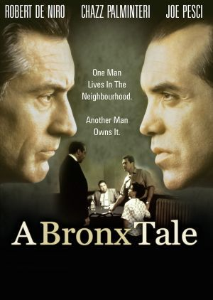 A Bronx Tale (1993) A father becomes worried when a local gangster befriends his son in the Bronx in the 1960s. Robert De Niro, Chazz Palminteri, Lillo Brancato,,,TS drama