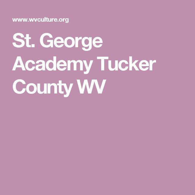 St. George Academy Tucker County WV