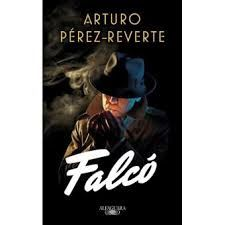 Falco - Arturo Perez Reverte - Libro pdf para descargar