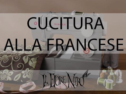 Tutorial di cucito: la cucitura alla francese (french seam)