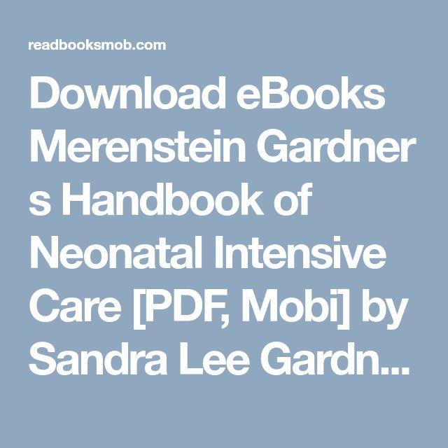47 best my books images on pinterest download ebooks merenstein gardner s handbook of neonatal intensive care pdf mobi by fandeluxe Choice Image