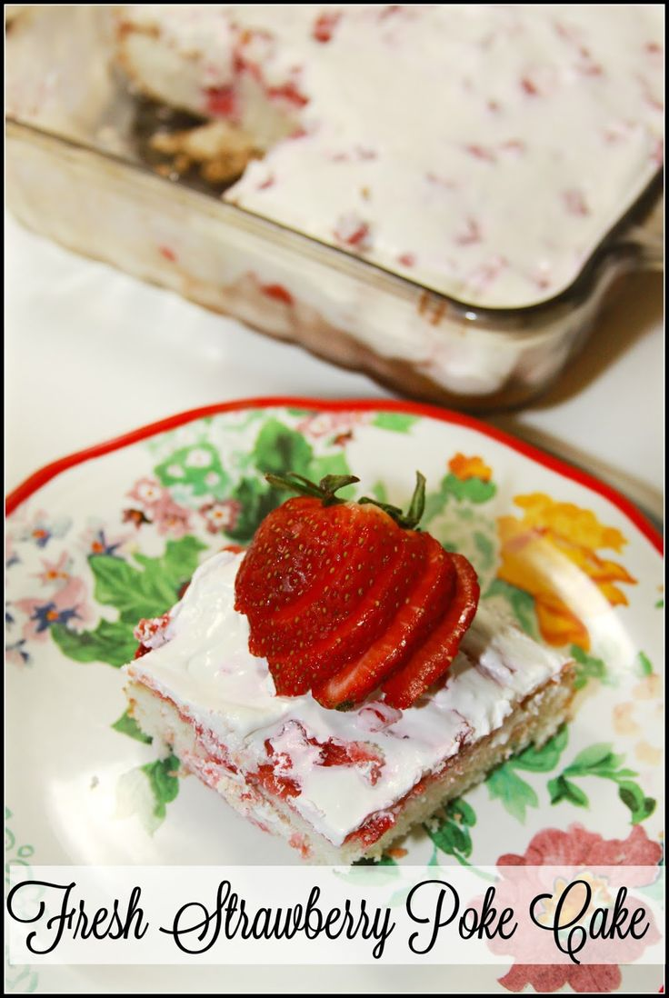 Fresh Strawberry Poke Cake - made with only 5 ingredients!