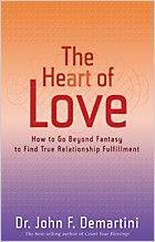 The Heart of Love by John F. Demartini