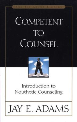 17 best biblical counseling resources images on pinterest competent to counsel by jay e adams fandeluxe Images