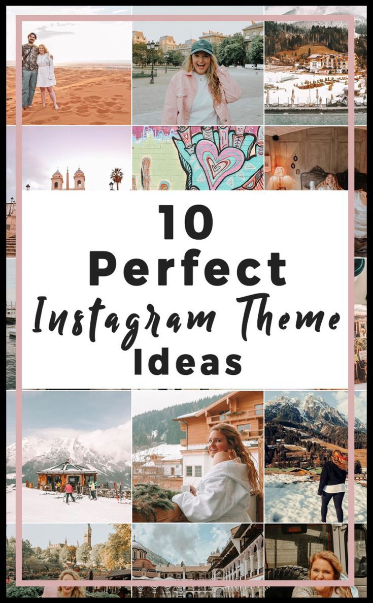 10 Perfect Instagram Theme Ideas You Can Create Instagram Theme Cohesive Instagram Feed Better Instagram