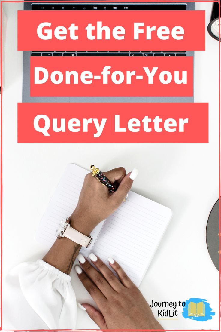 Free Done-for-You Query Letter Template  Writing childrens books