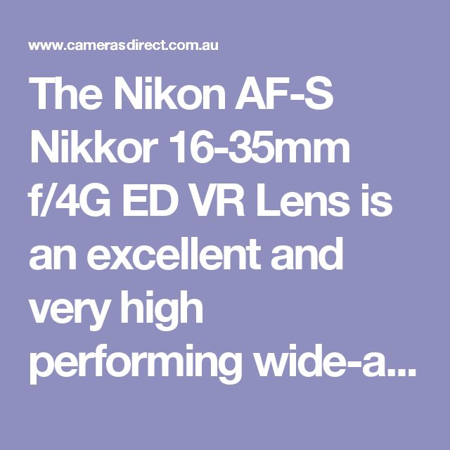 The Nikon AF-S Nikkor 16-35mm f/4G ED VR Lens is an excellent and very high performing wide-angle zoom lens in the Nikon Range. The Nikon AF-S Nikkor 16-35mm f/4G ED VR Lens provides fantastic results due to a variety of outstanding features such as Nikon VR II (Vibration Reduction), Nano Crystal Coating, Internal Focus (IF) and Exclusive Nikon Silent Wave Motor.