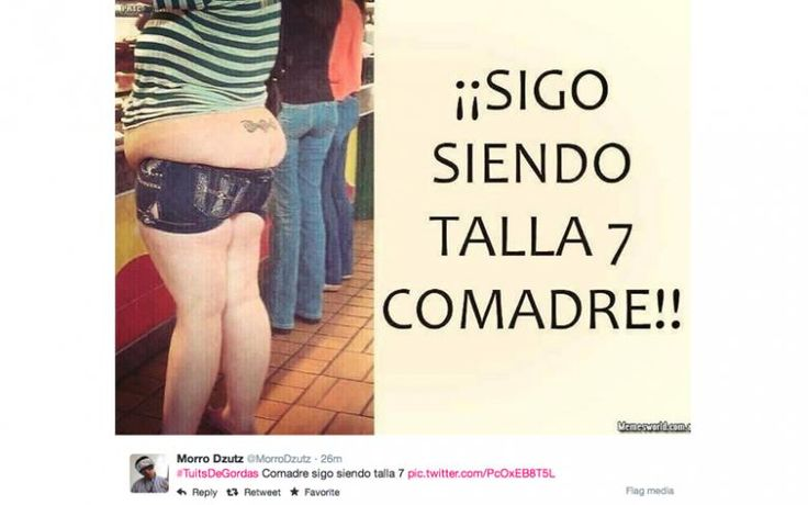 Tuits De Gordas' Memes: Could This Be The Most Insulting Trending ...