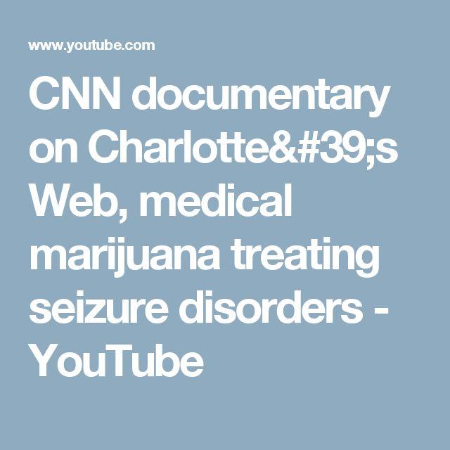 CNN documentary on Charlotte's Web, medical marijuana treating seizure disorders - YouTube