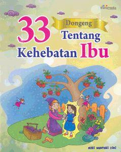Baca Online Buku 33 Dongeng Cinta Kasih Ibu