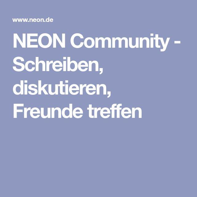 NEON Community - Schreiben, diskutieren, Freunde treffen