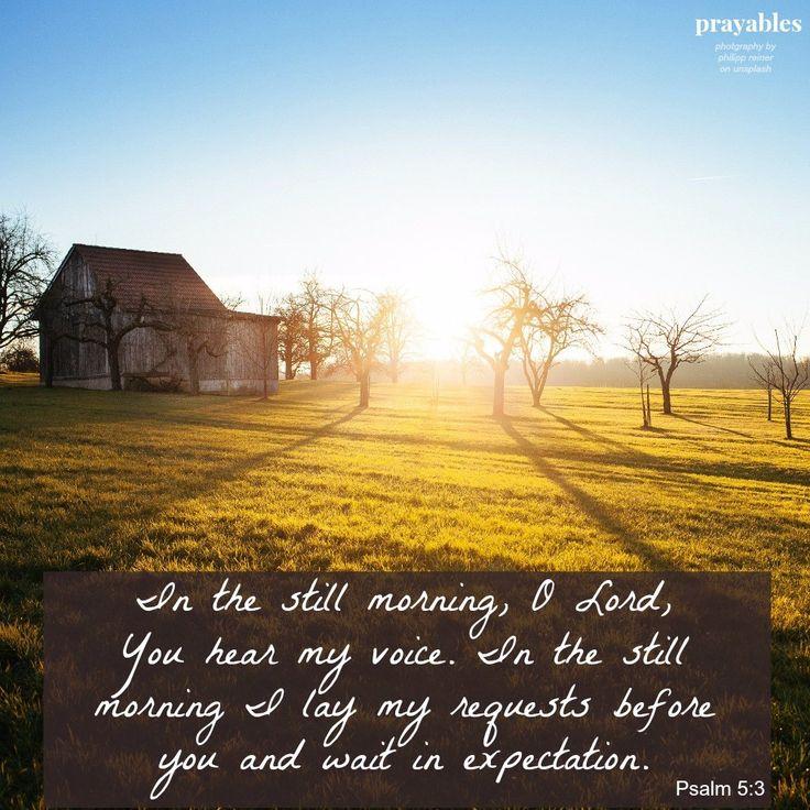 Bible: Psalm 5:3 – Prayables