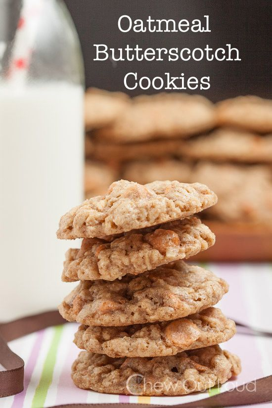 Oatmeal Butterscotch Cookies - Chew Out Loud