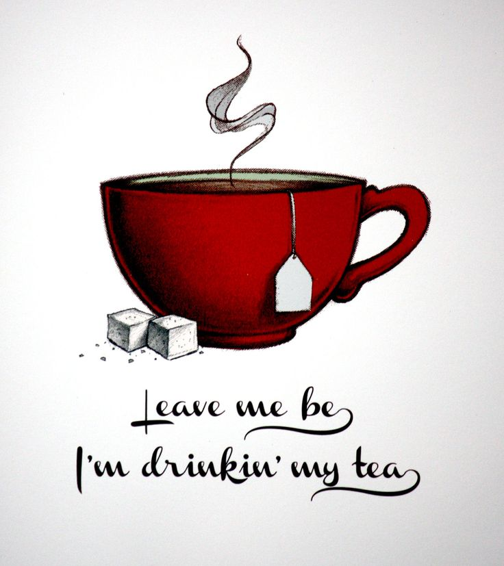I tell my children this every morning lol let me finish a cup or two before you come down bothering me.....Leave me be      Leave me be    Tea ART PRINT - 8 x 10 Giclee ... by SquinkStudio on Etsy