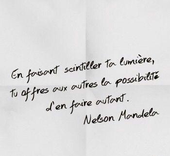 Merci à Nelson Mandela pour cette vérité, et merci à vous de votre lumière grâce à laquelle je scintille davantage. Affectueusement, Mona & i N'hésitez pas à faire vos commentaires, à donner vo...