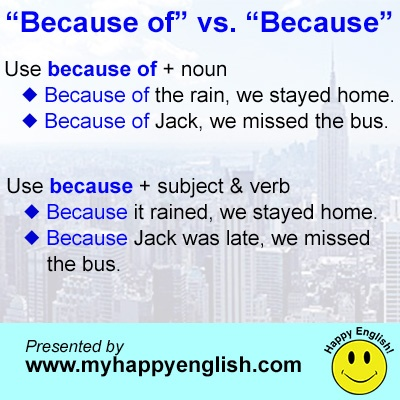 happy-english-because-vs-because-of - Repinned by Chesapeake College Adult Ed. We offer free classes on the Eastern Shore of MD to help you earn your GED - H.S. Diploma or Learn English (ESL) . For GED classes contact Danielle Thomas 410-829-6043 dthomas@chesapeake.edu For ESL classes contact Karen Luceti - 410-443-1163 Kluceti@chesapeake.edu . www.chesapeake.edu