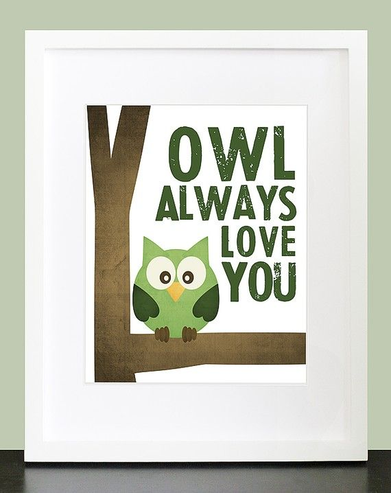 This would be a cute print in a baby's room if you had an owl theme, or even if you didn't I guess