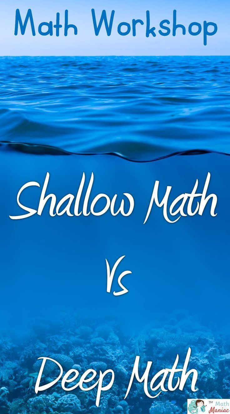 What is the difference between shallow math and deep math?  How can math workshop help you shift your teaching to deep math?