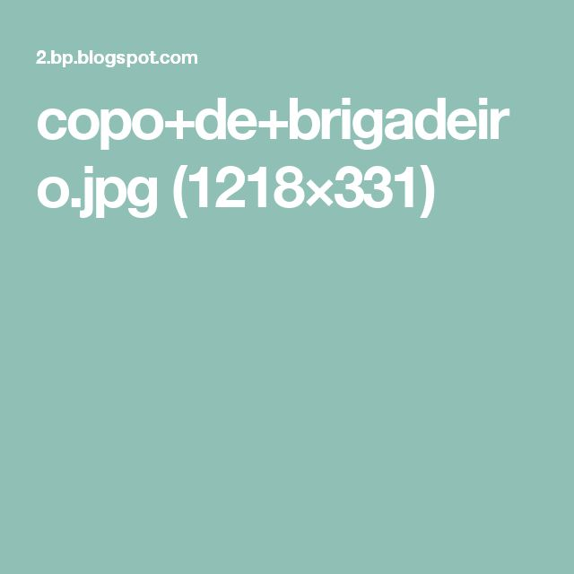 copo+de+brigadeiro.jpg (1218×331)
