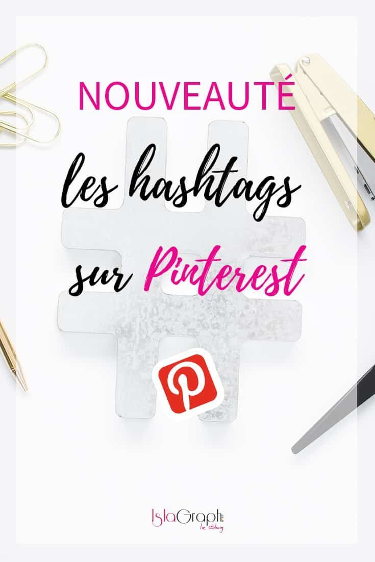 Nouveauté Pinterest : Ca y est ! Pinterest a intégré les hashtags. Je te dis tout sur cette nouveauté. #Pinterest #PinterestTips #nouveautéPinterest via @islagraphh