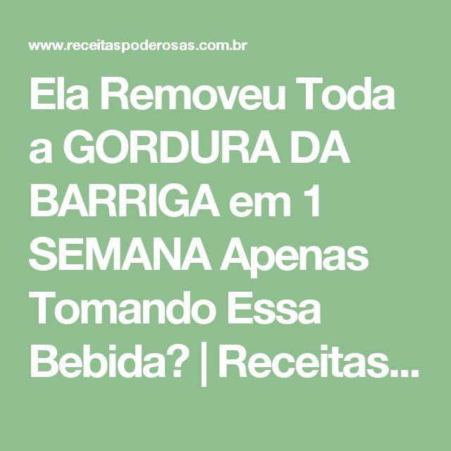 Ela Removeu Toda a GORDURA DA BARRIGA em 1 SEMANA Apenas Tomando Essa Bebida? | Receitas Poderosas