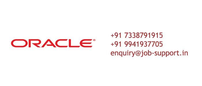 We at Job Support provides Professional Oracle Online Job Support from India to help Oracle Professionals to work various tools in Oracle Products.