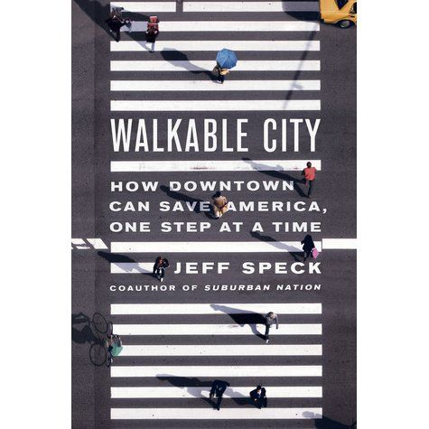 Walkable city _ Jeff Speck