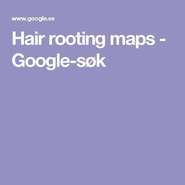Hair rooting maps - Google-søk