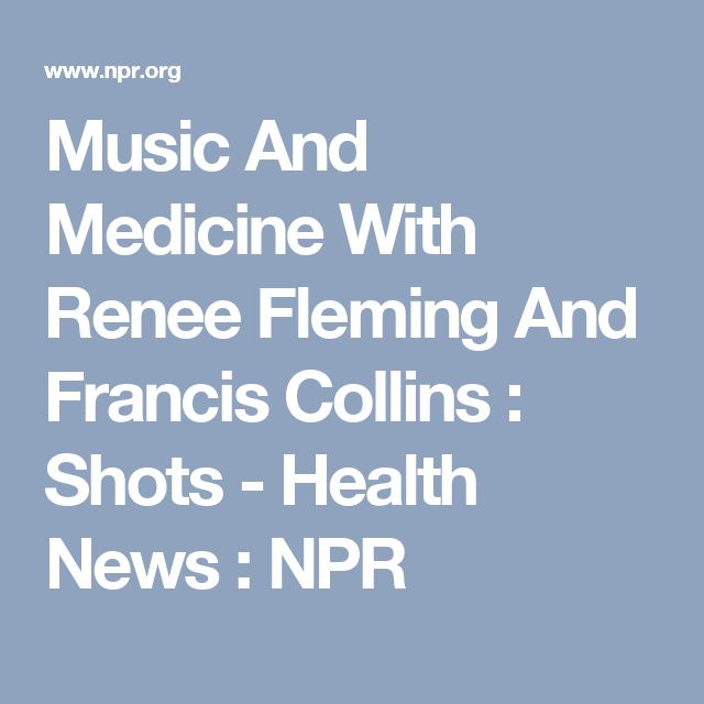 Music And Medicine With Renee Fleming And Francis Collins : Shots - Health News : NPR