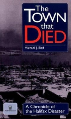The Town That Died is a moving and detailed account of the greatest human-made explosion before Hiroshima, the terrible disaster known as the Halifax Explosion. It is the first documentary account, told from the personal experiences of survivors, to accurately chronicle the tragic events that led to the ill-fated collision between the Imo and the munitions-laden Mont Blanc in the harbour narrows and the dreadful consequences.
