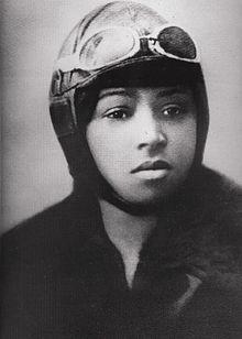 """Elizabeth """"Bessie"""" Coleman (Atlanta, Texas, 26 de gener de 1892 – Jacksonville, Florida, 30 d'abril de 1926) va ser una aviadora civil dels EUA. Va ser la primera dona afroamericana pilot de la historia i la primera persona d'ascendència afroestadunidenca que va obtenir una licència internacional de pilot."""
