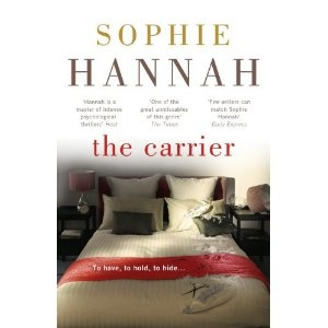 The Carrier: Amazon.co.uk: Sophie Hannah: Books
