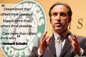 American Businessman Howard Schultz Best Success Quotes Images