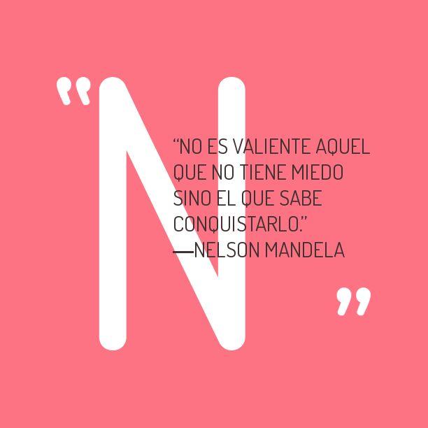 No hay miedo. Mandela