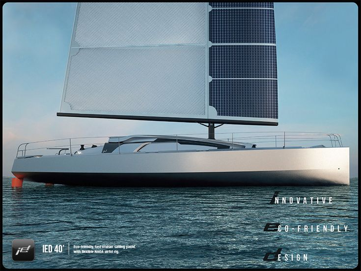 IED 40' - Eco-friendly, fast cruiser sailing yacht with flexible NACA airfoil rig.