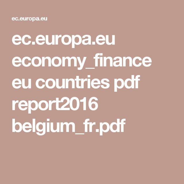 ec.europa.eu economy_finance eu countries pdf report2016 belgium_fr.pdf