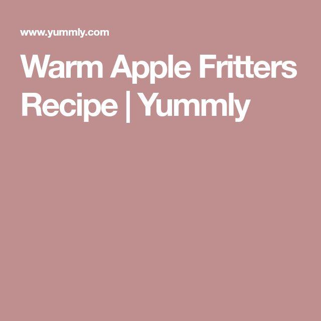 Warm Apple Fritters Recipe | Yummly
