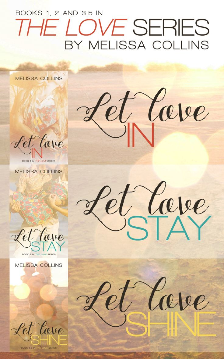 The Love Series Box Set By Melissa Collins
