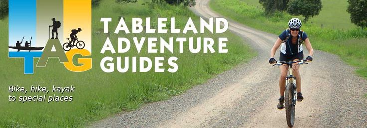 Day Adventures | Tableland Adventure Guides