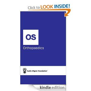 Orthopaedics: Foot and Ankle Orthopaedics (Audio-Digest Foundation Orthopaedics Continuing Medical Education (CME).) by Audio Digest. $1.16. 20 pages. Author: Audio Digest
