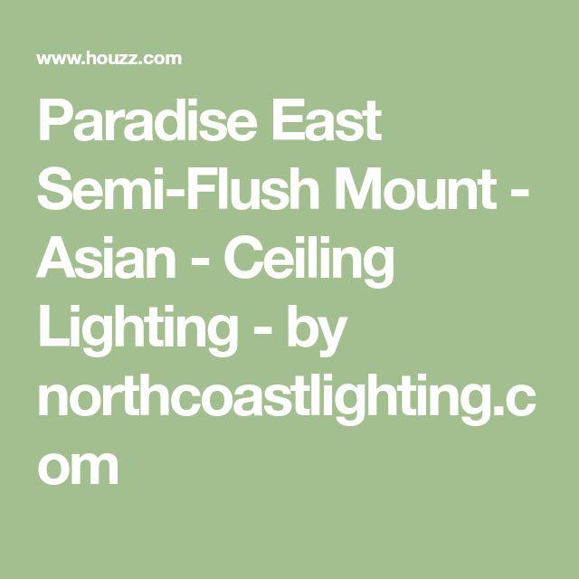 Paradise East Semi-Flush Mount - Asian - Ceiling Lighting - by northcoastlighting.com