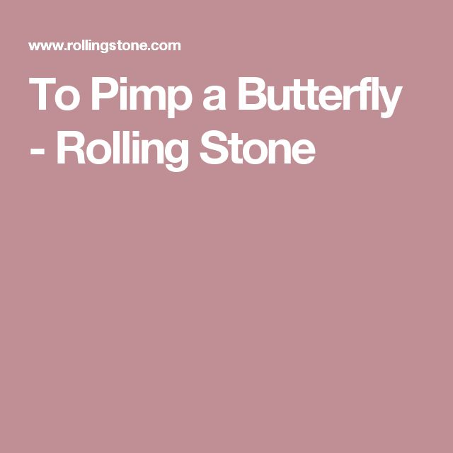 To Pimp a Butterfly - Rolling Stone
